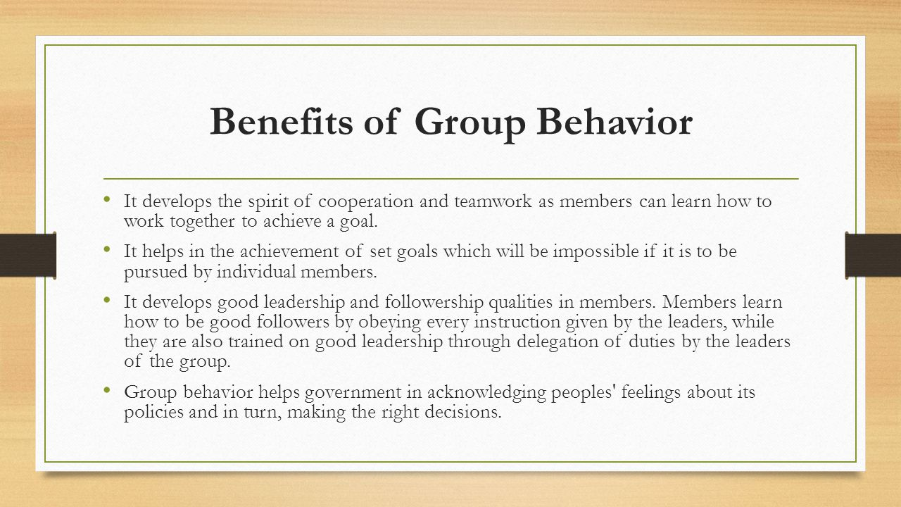 Benefits of Group Behavior