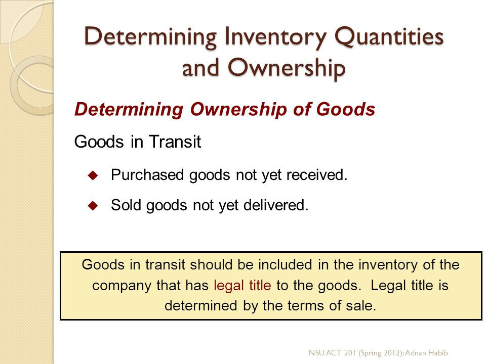 Determining Inventory Quantities and Ownership