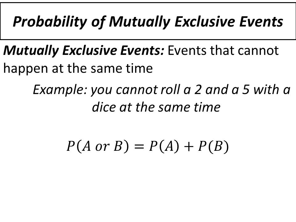 134 Compound Probability ppt download – Mutually Exclusive Events Worksheet