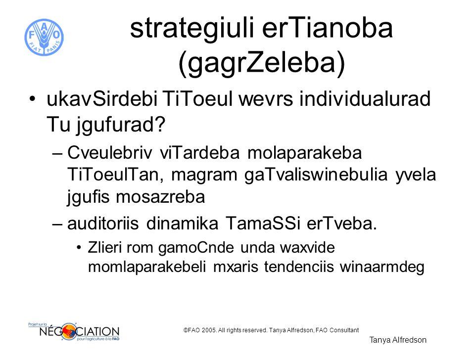 strategiuli erTianoba (gagrZeleba)