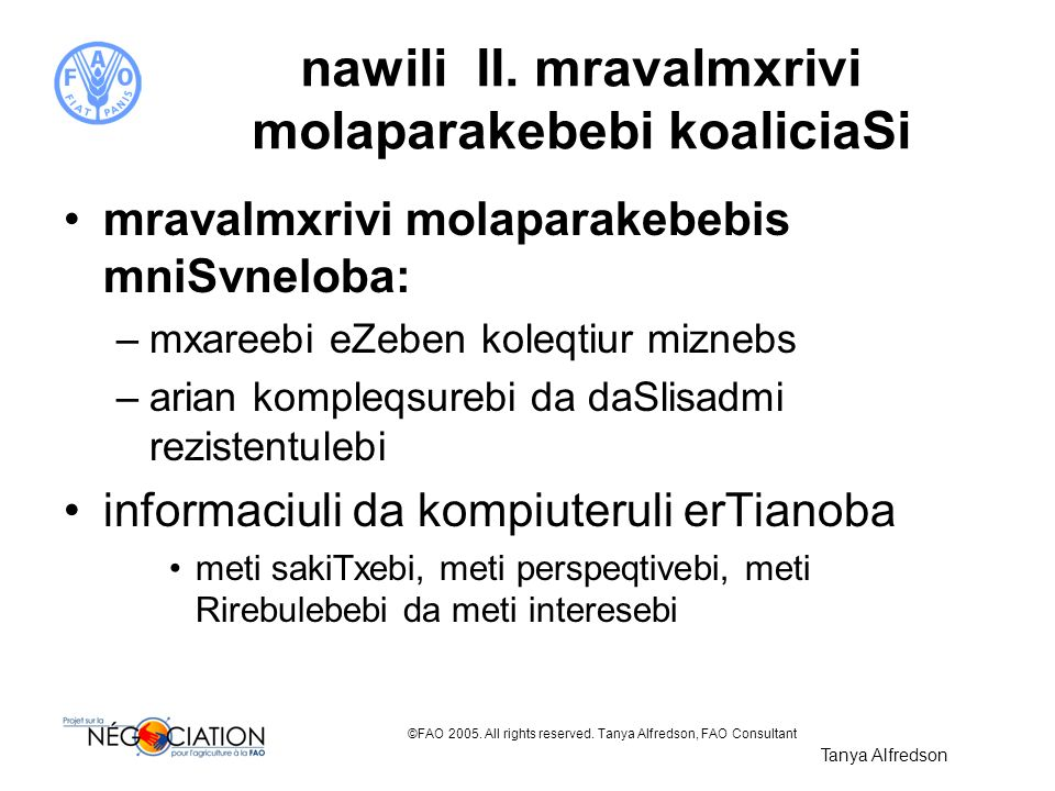 nawili II. mravalmxrivi molaparakebebi koaliciaSi