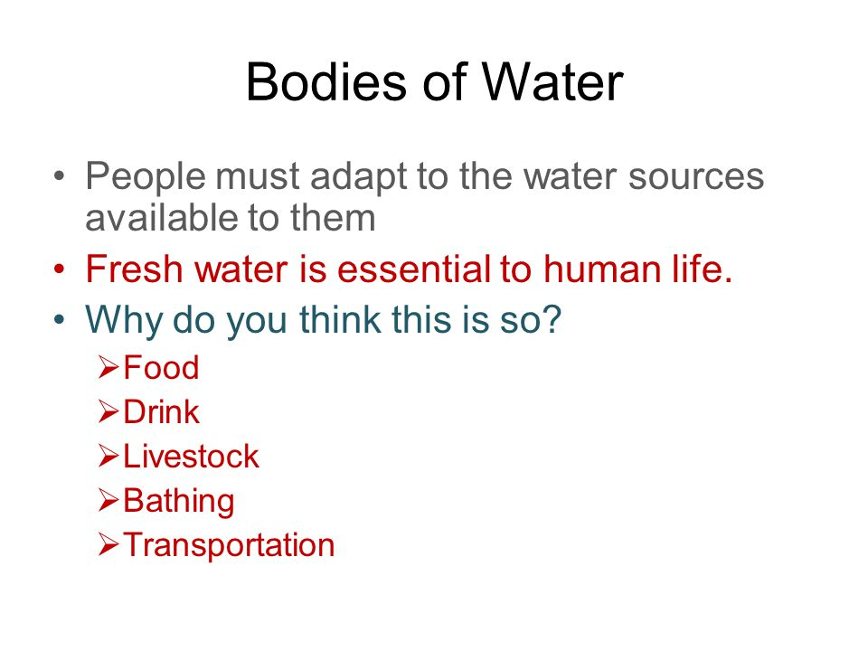 importance of fresh water in humans life Freshwater is defined as having a low salt and certainly no humans a variety of freshwater fish also occupy this zone plankton have short life spans.