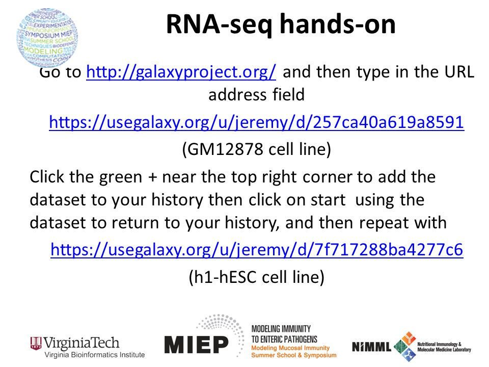 RNA-seq hands-on Go to   and then type in the URL address field.