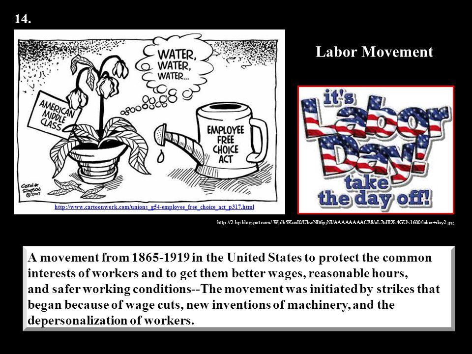 14. http://www.cartoonwork.com/unions_g54-employee_free_choice_act_p317.html. Labor Movement.