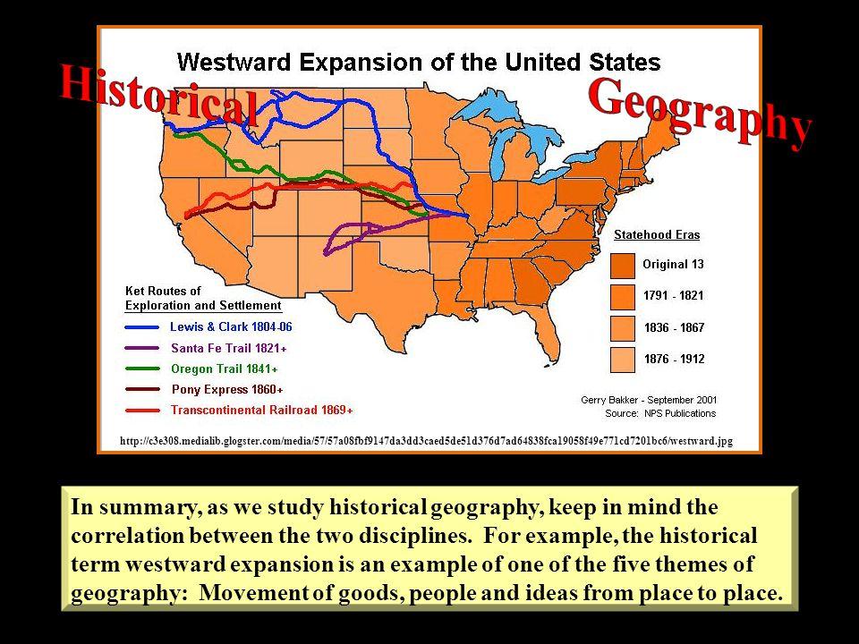 Historical Geography. http://c3e308.medialib.glogster.com/media/57/57a08fbf9147da3dd3caed5de51d376d7ad64838fca19058f49e771cd7201bc6/westward.jpg.