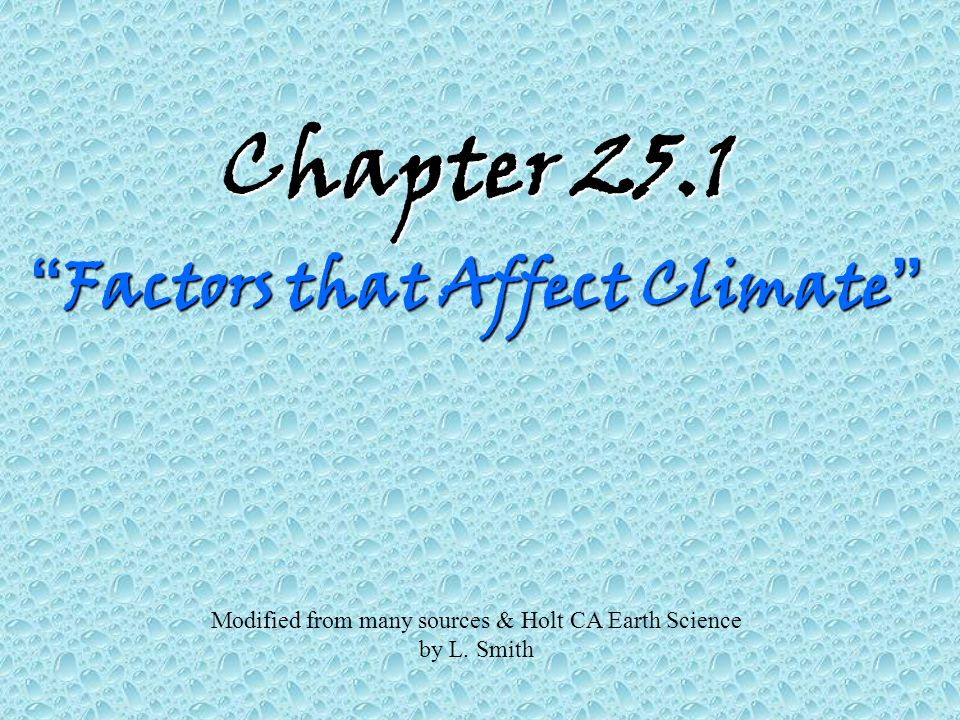 Chapter 25.1 Factors that Affect Climate