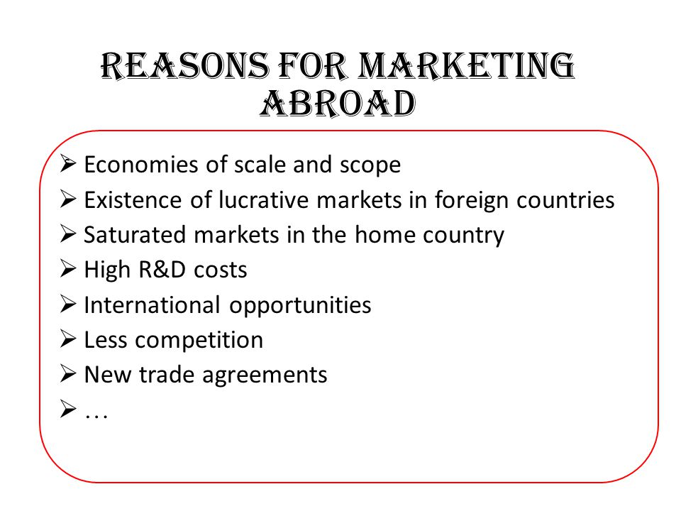 Reasons for marketing abroad