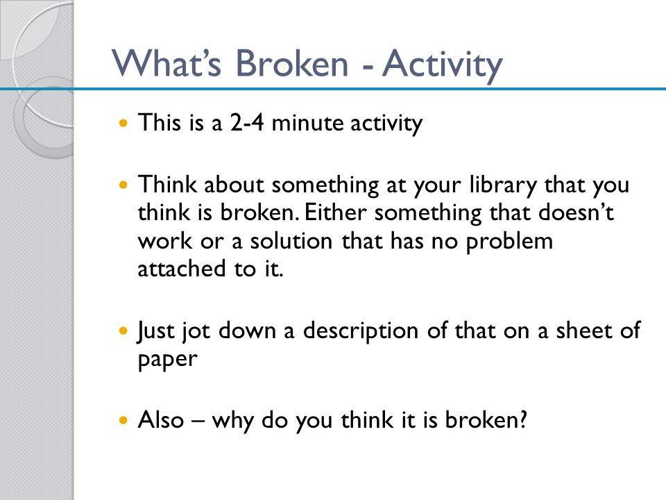 What's Broken - Activity
