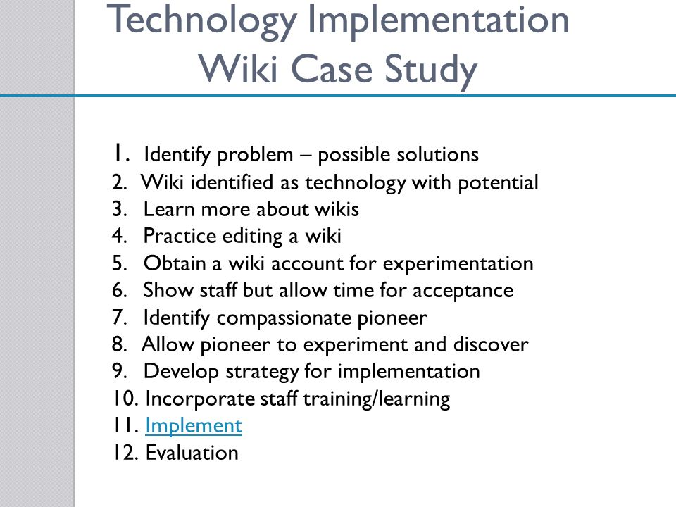 Technology Implementation Wiki Case Study