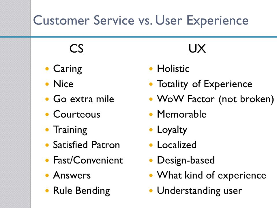 Customer Service vs. User Experience