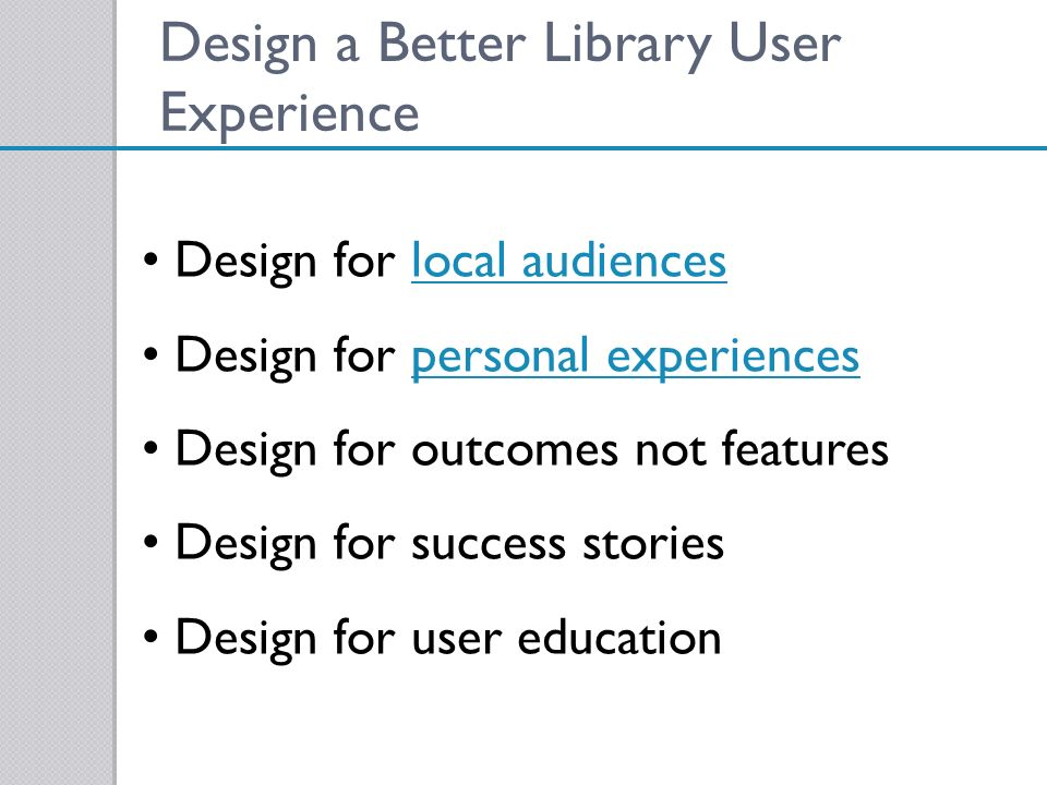 Design a Better Library User Experience