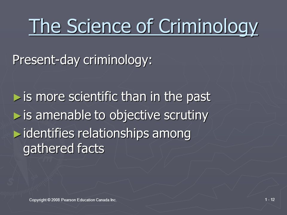 The Science of Criminology