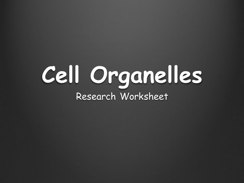 Cell Organelles Research Worksheet ppt download – Cell Organelle Research Worksheet