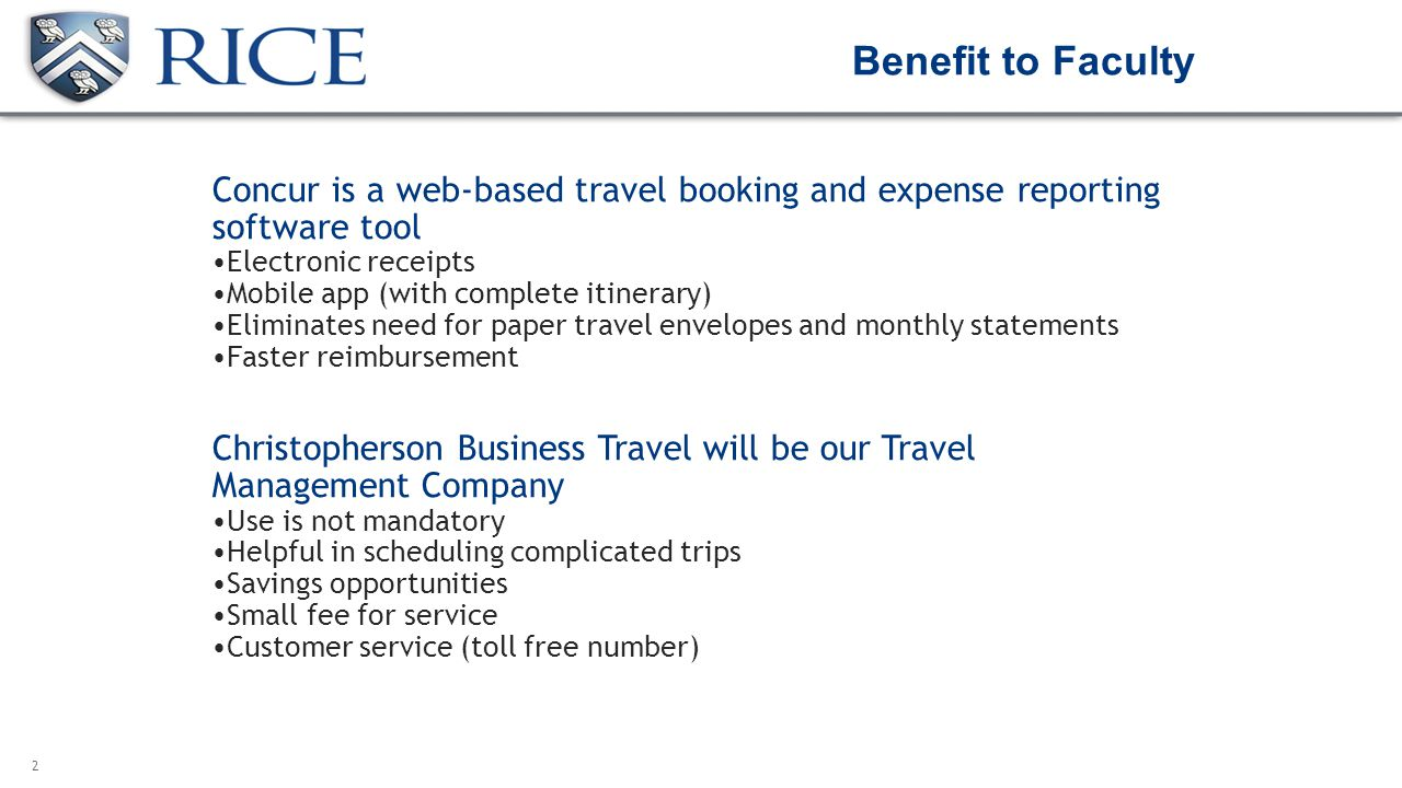 Benefit To Faculty Concur Is A Web Based Travel Booking And Expense Reporting Tool