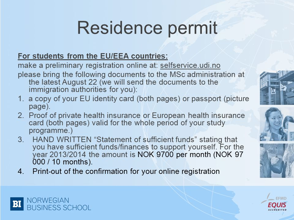Residence permit For students from the EU/EEA countries: