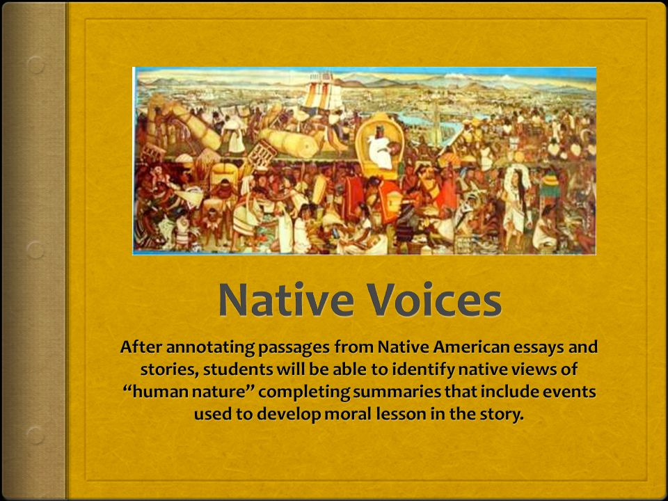 native voices after annotating passages from native american  1 native voices after annotating passages from native american essays