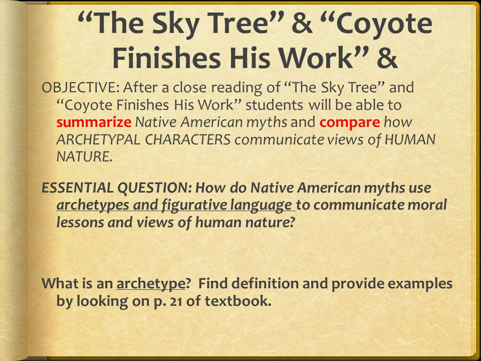 native voices after annotating passages from native american  the sky tree coyote finishes his work
