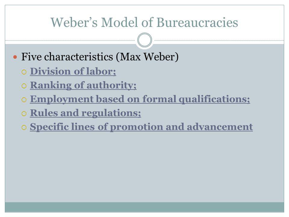 Weber's Model of Bureaucracies