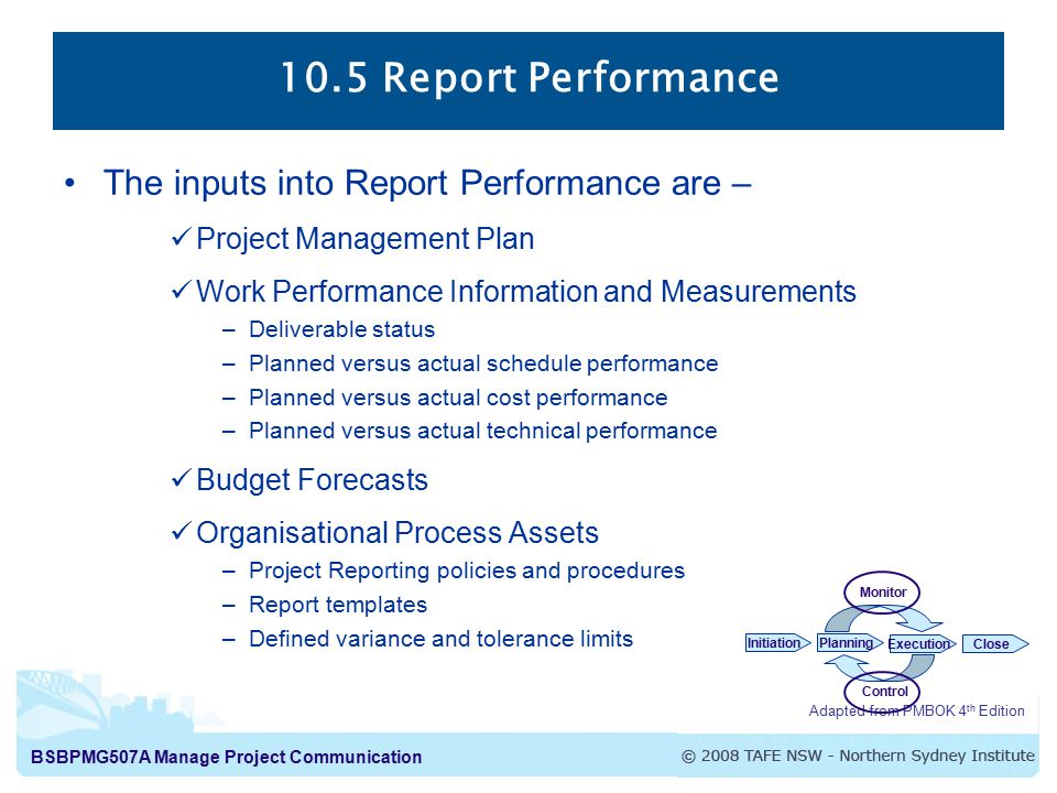 10.5 Report Performance The inputs into Report Performance are –