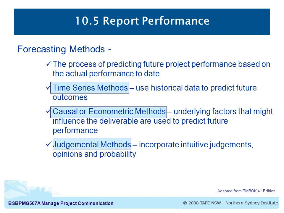10.5 Report Performance Forecasting Methods -