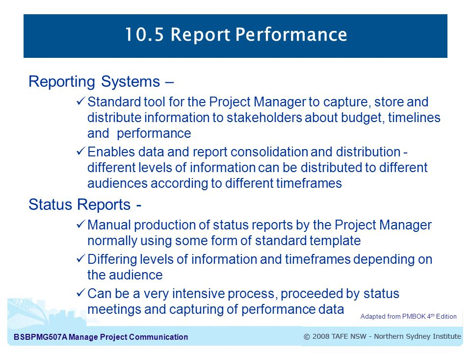 10.5 Report Performance Reporting Systems – Status Reports -