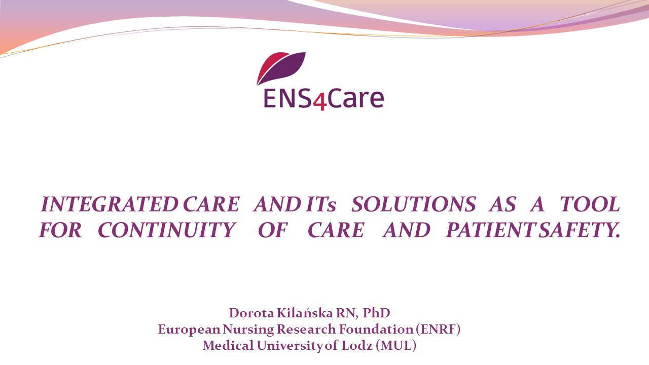 INTEGRATED CARE AND ITs SOLUTIONS AS A TOOL FOR CONTINUITY OF CARE AND PATIENT SAFETY.