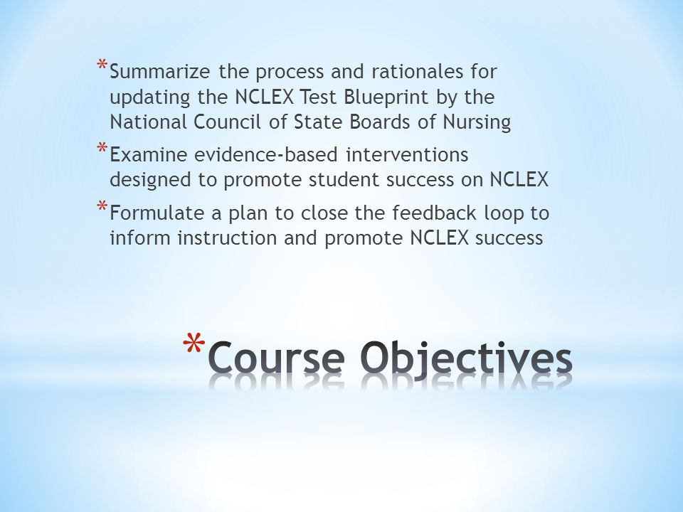 Nclex test plan changes implications for instruction ppt video summarize the process and rationales for updating the nclex test blueprint by the national council of malvernweather Image collections