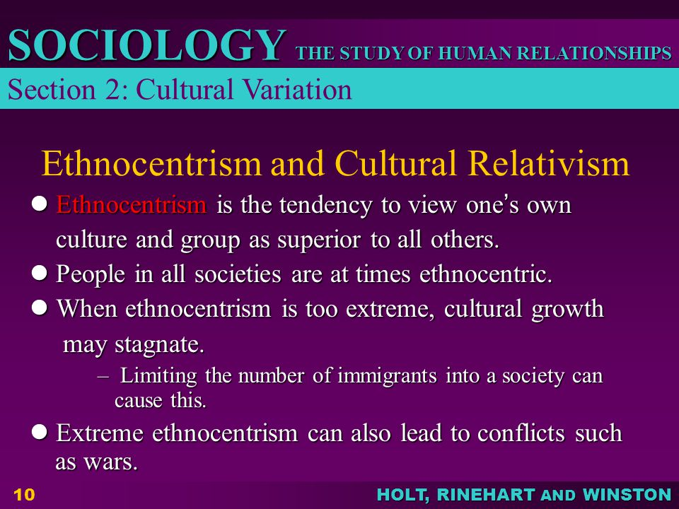 What are the postives and negatives of ethnocentrism and cultural relativism?