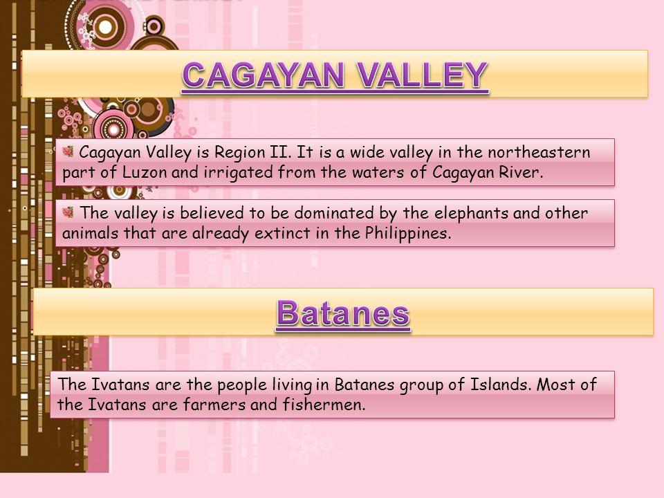 CAGAYAN VALLEY Batanes