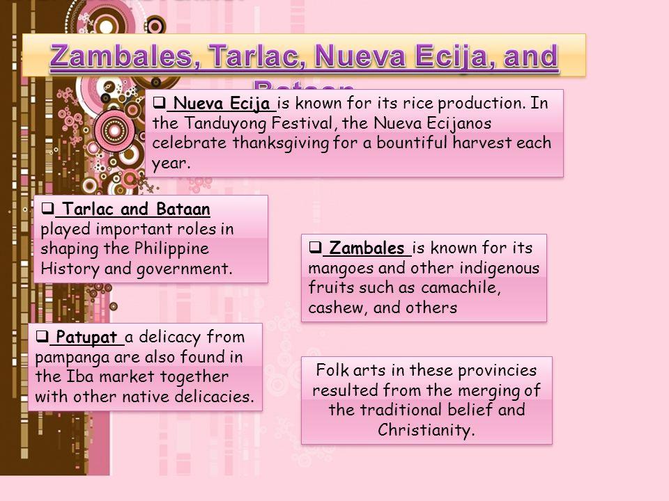 Zambales, Tarlac, Nueva Ecija, and Bataan