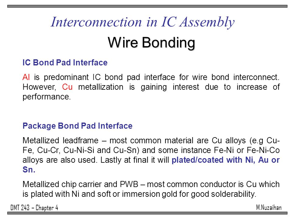 Interconnection in IC Assembly Wire Bonding