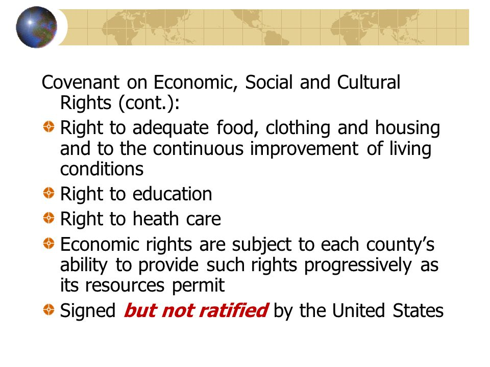 Covenant on Economic, Social and Cultural Rights (cont.):