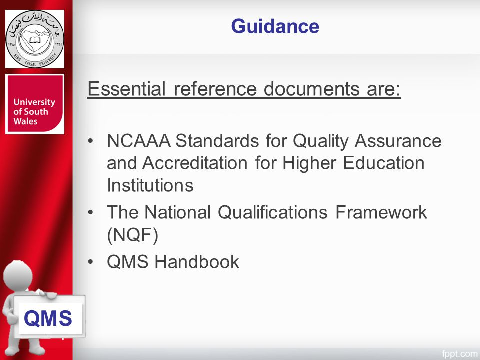 QMS Guidance Essential reference documents are: