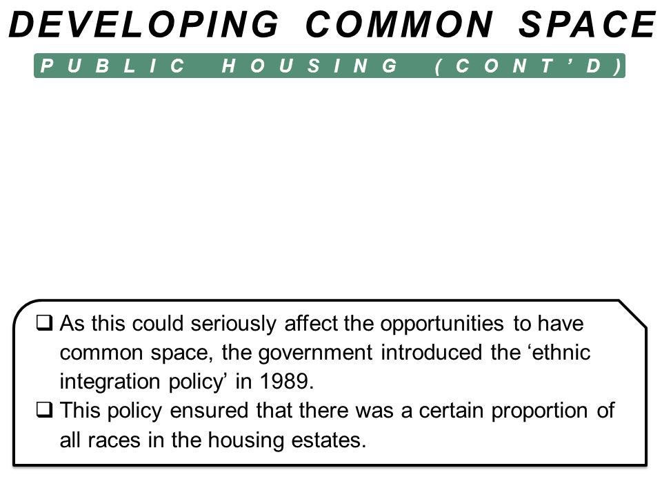 DEVELOPING COMMON SPACE