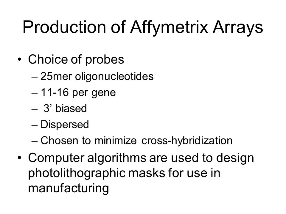 Production of Affymetrix Arrays