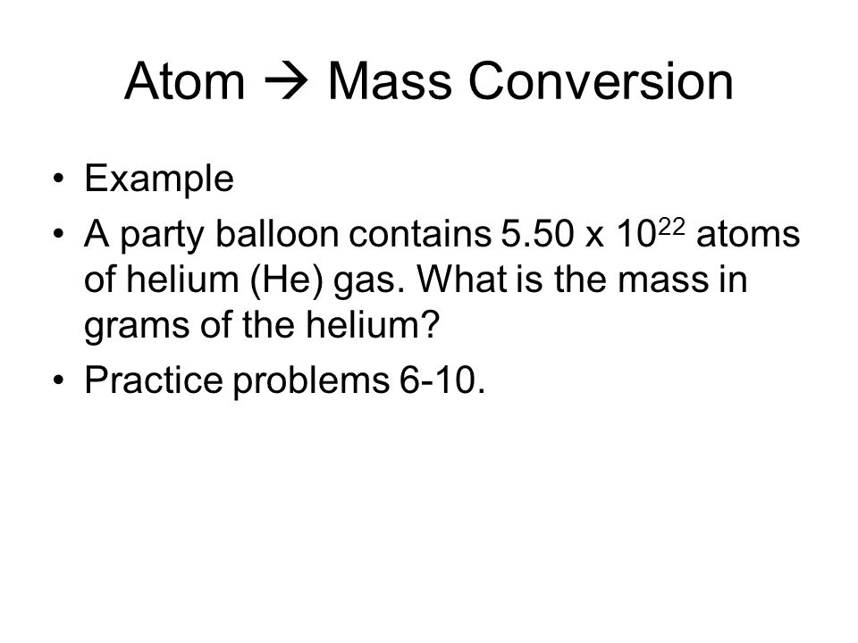 Atom  Mass Conversion Example