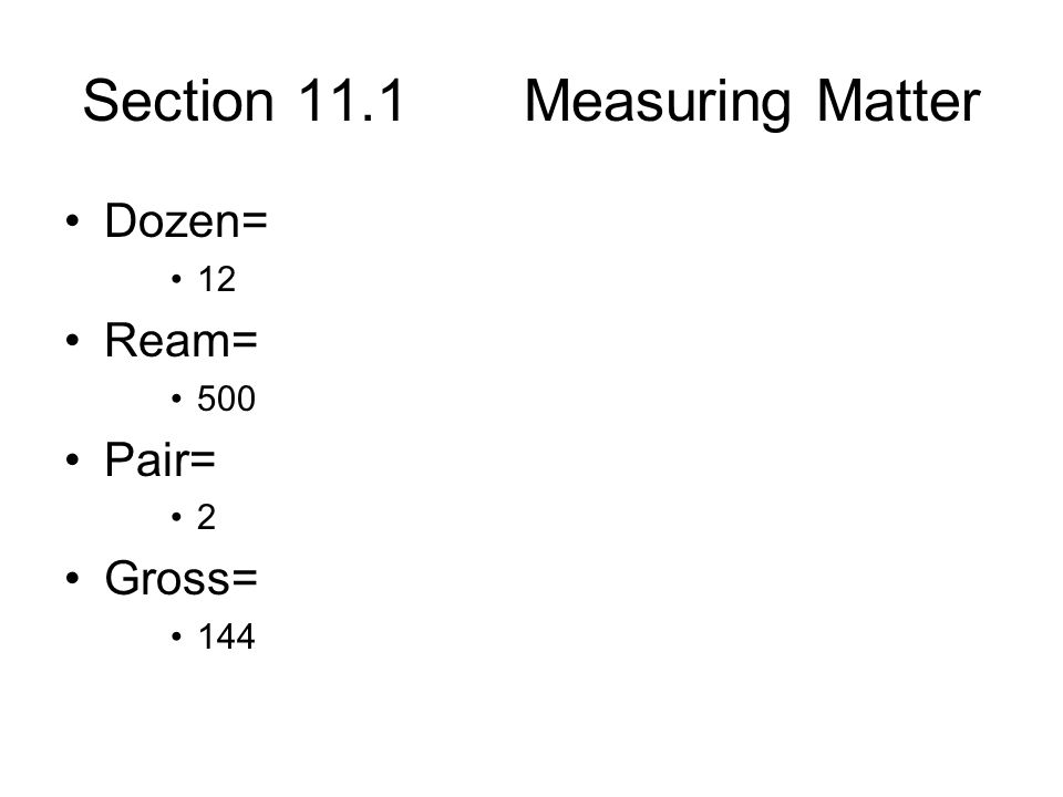 Section 11.1 Measuring Matter