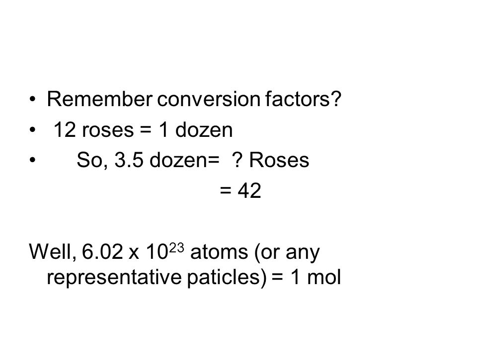 Remember conversion factors