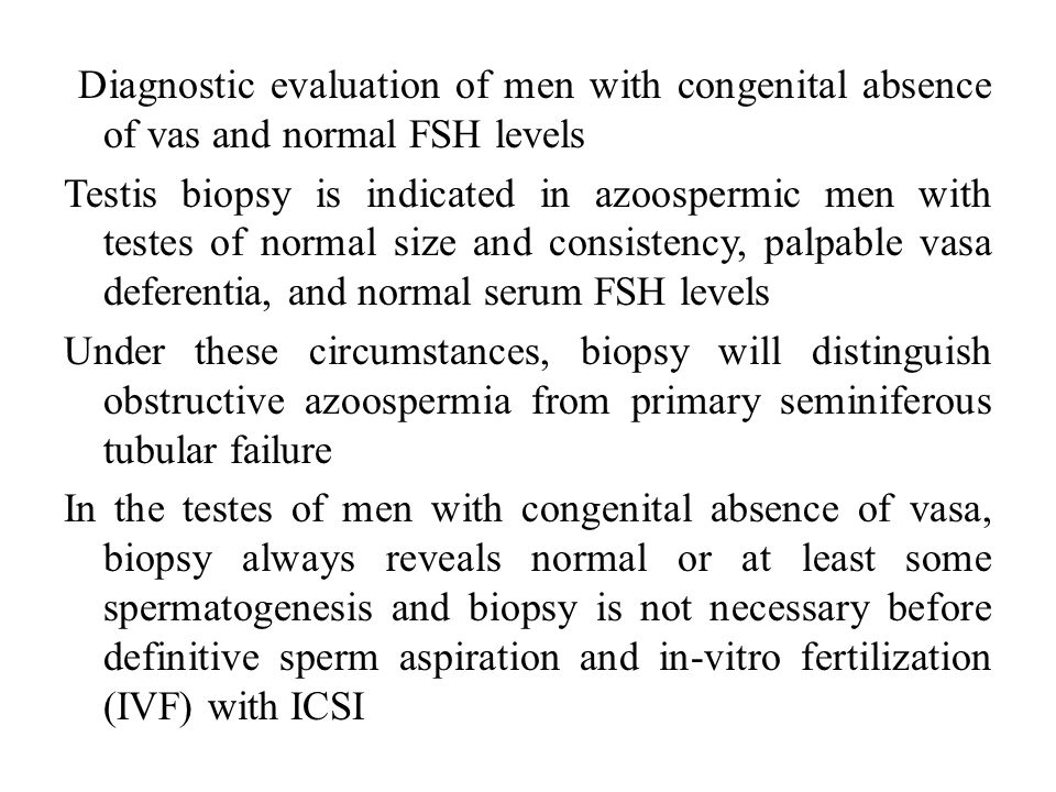 Diagnostic evaluation of men with congenital absence of vas and normal FSH levels