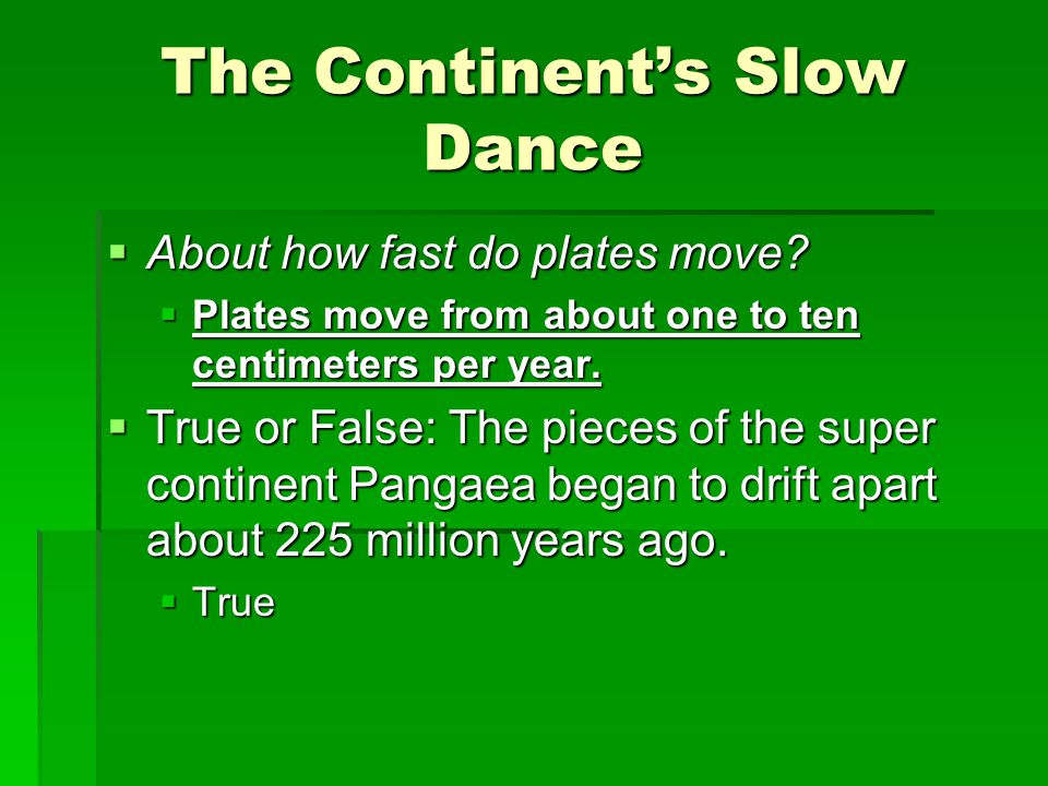 The Continent's Slow Dance