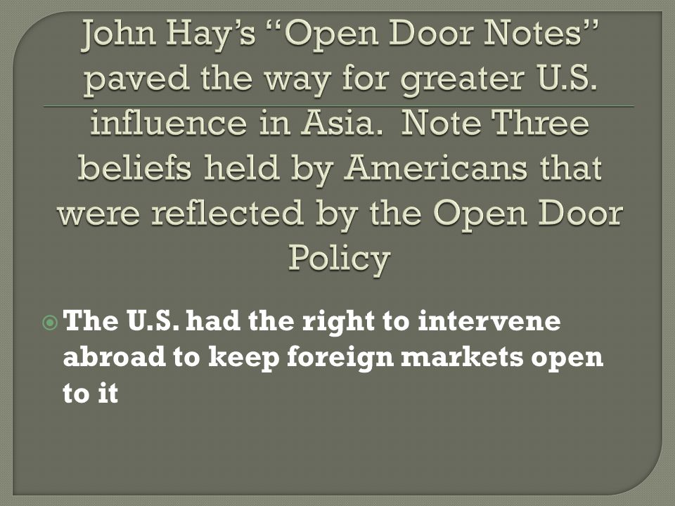 John Hayu0027s Open Door Notes Paved The Way For Greater U. S