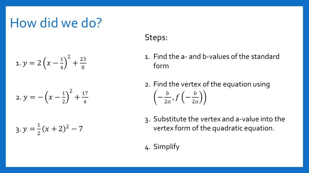Section 41 and 42 quadratic functions ppt video online download how did we do steps find the a and b values of the falaconquin