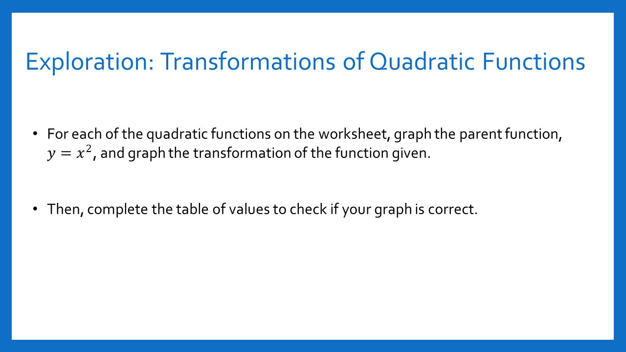 Section 41 and 42 quadratic functions ppt video online download exploration transformations of quadratic functions robcynllc Images