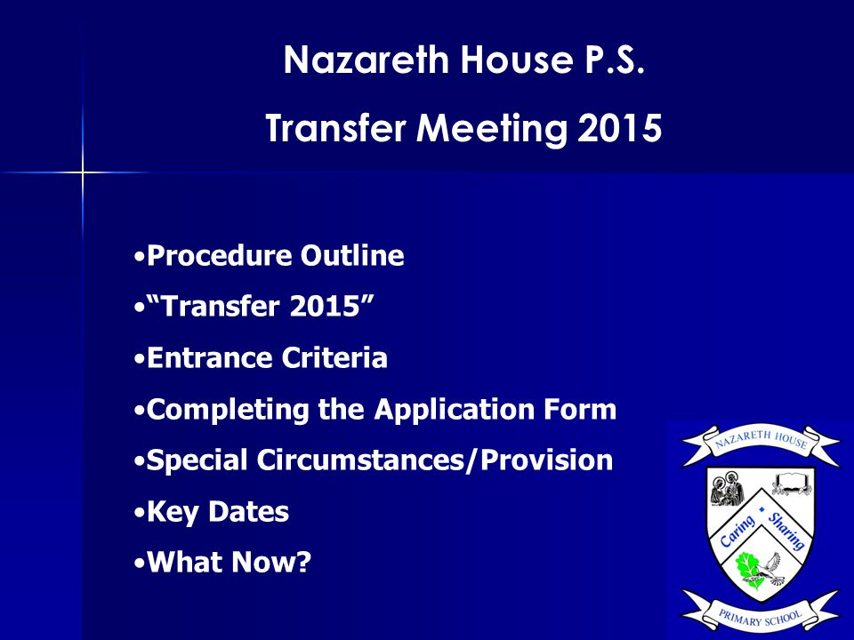Nazareth House P.S. Transfer Meeting 2015