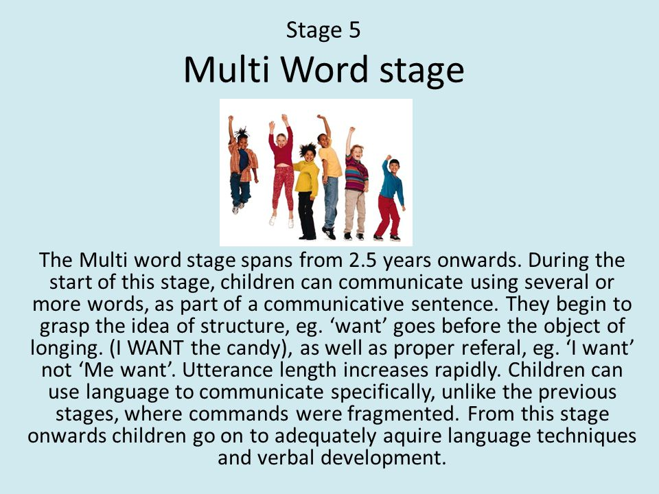 Stage 5 Multi Word stage