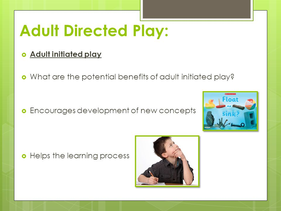 adult directed play activities