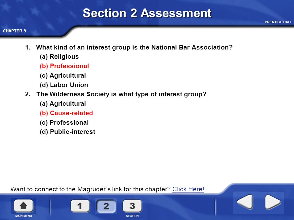 Section 2 Assessment 1. What kind of an interest group is the National Bar Association (a) Religious.