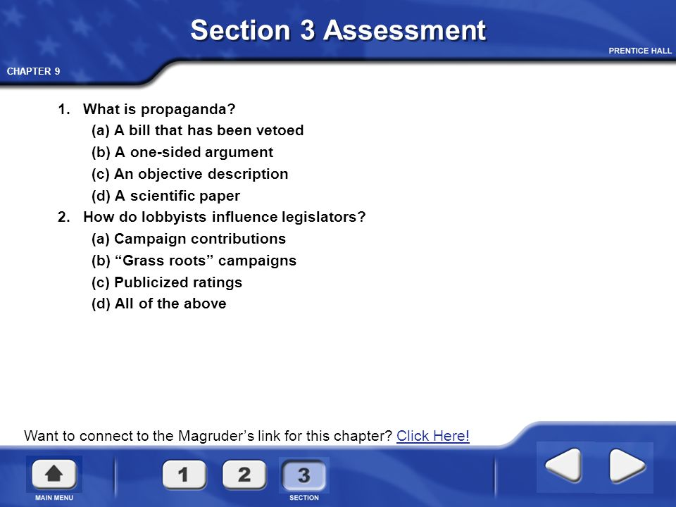 Section 3 Assessment 1. What is propaganda