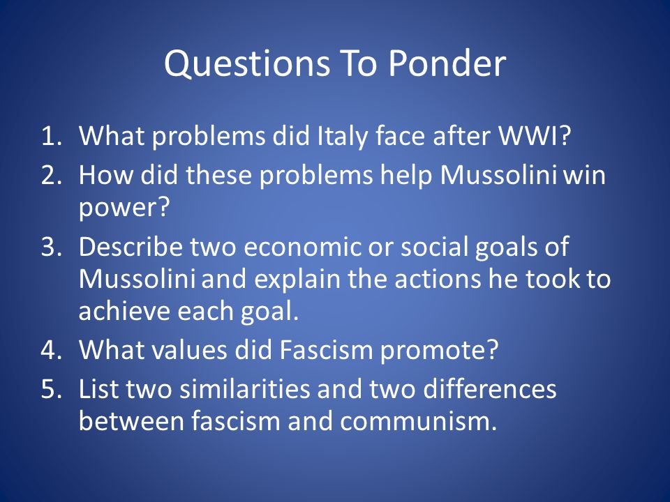 mussolini questions Start studying apush chapter 35 learn vocabulary, terms, and more with flashcards, games, and other study tools.