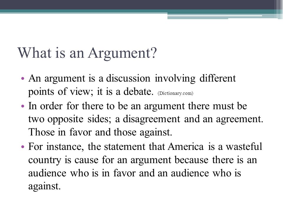 the argumentative essay ppt video online  what is an argument an argument is a discussion involving different points of view it